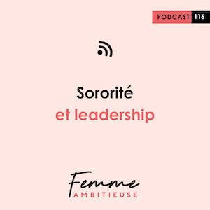 Podcast Jenny Chammas Femme Ambitieuse : Sororité et leadership