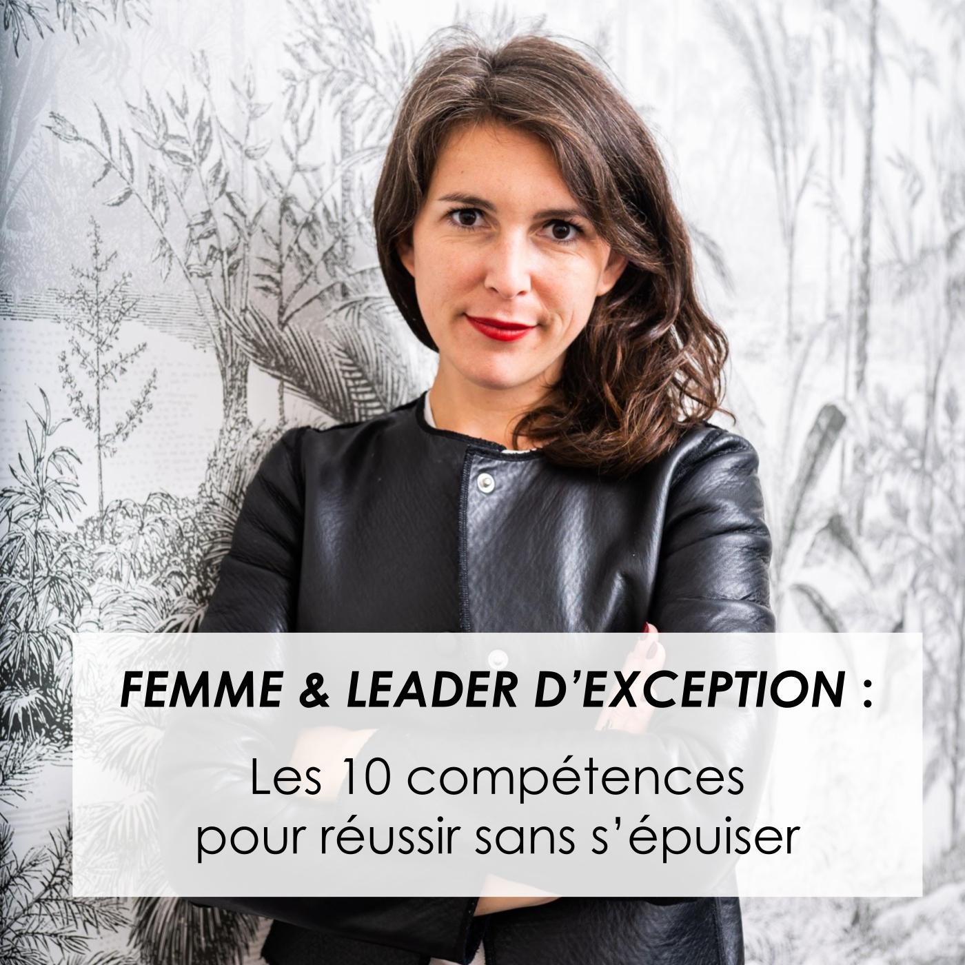 Guide Leader d'exception : les 10 compétences pour réussir sans s'épuiser