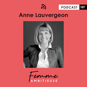 Podcast Jenny Chammas Femme Ambitieuse : interview d'Anne Lauvergeon