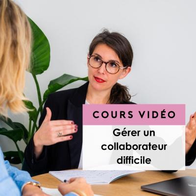 Cours gratuit Jenny Chammas : Gérer un collaborateur difficile