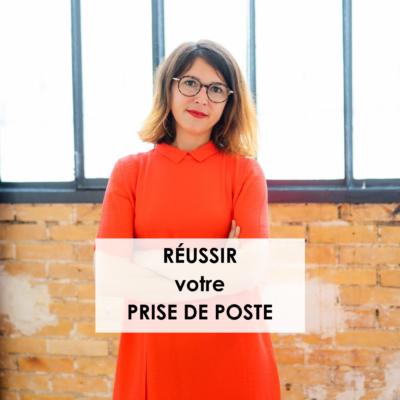 Cours gratuit Jenny Chammas : réussir votre prise de poste