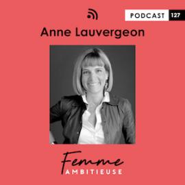 Podcast Jenny Chammas Femme Ambitieuse : interview d'Anne Lauvergeon